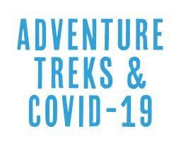 adventure treks covid-19 coronavirus